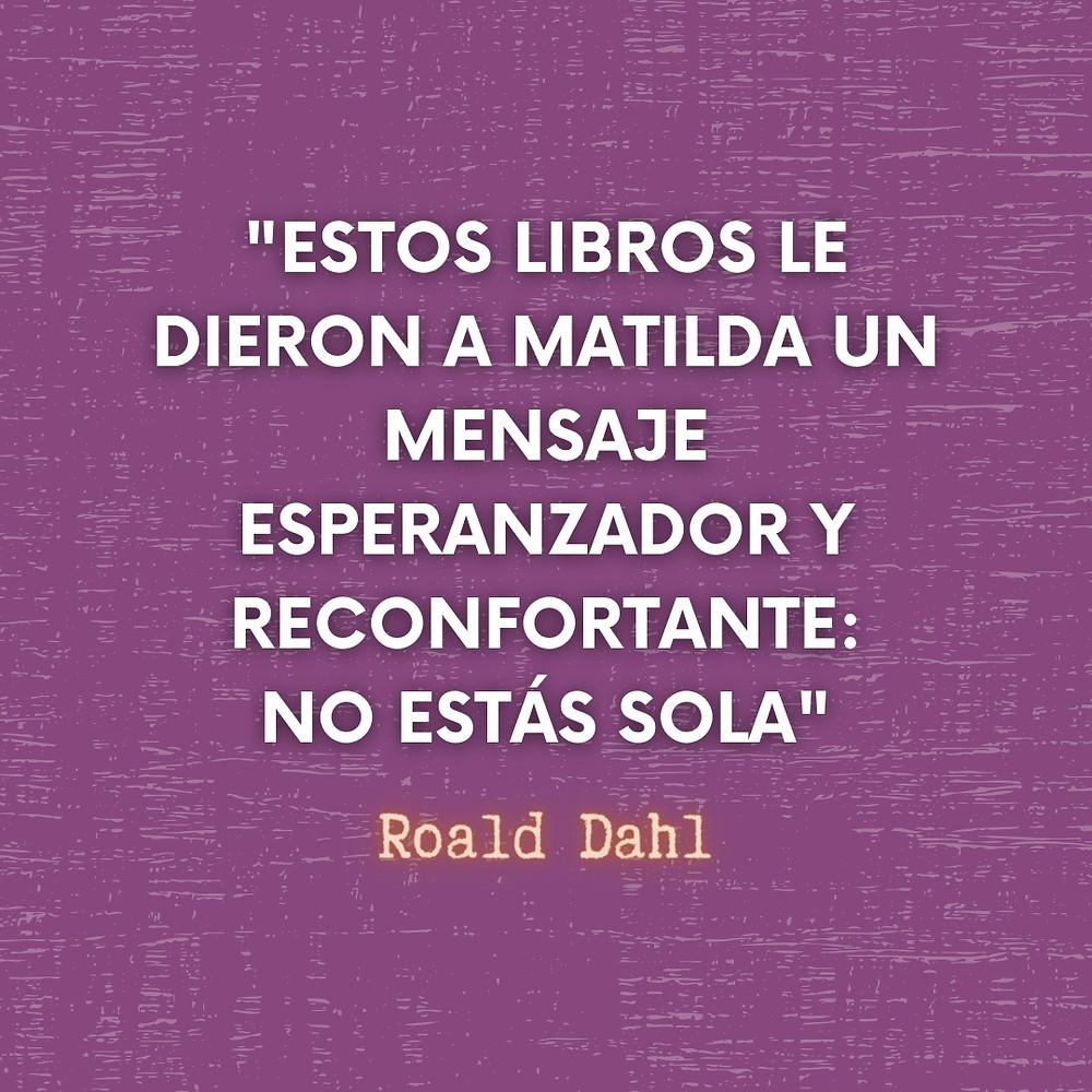 Frase / quote Matilda Roald Dahl