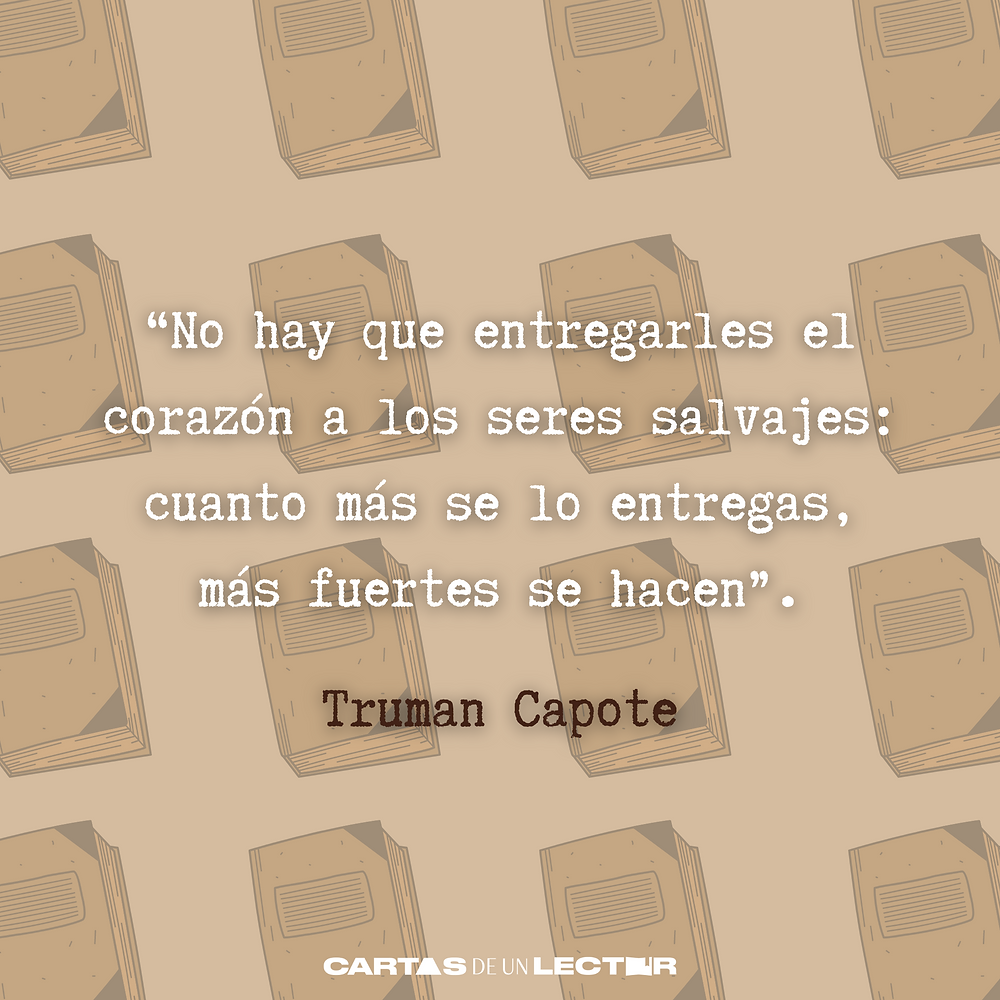 Frase/quote Desayuno en Tiffany's Truman Capote