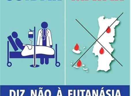 Porto - Diz Não à Eutanásia - 15 Fev.  15:00