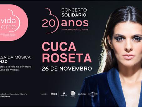 CUCA ROSETA no Concerto da Vida Norte - compre já o seu bilhete!