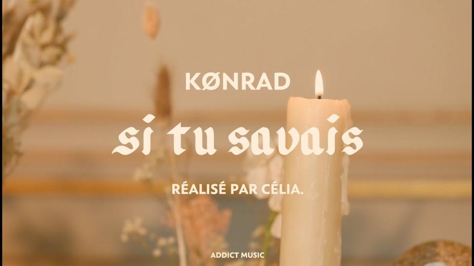Si Tu Savais - Kønrad