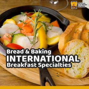 Bread Baking & International Breakfast Specialties