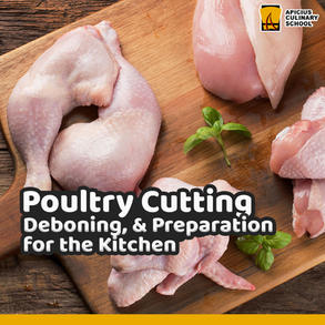 Poultry Cutting, Deboning, and Preparation for the Kitchen