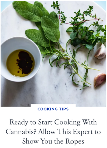 Ready to Start Cooking With Cannabis? Allow This Expert to Show You the Ropes