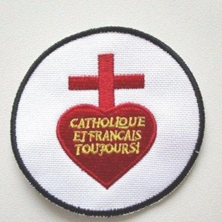 ECUSSON BRODE - CATHOLIQUE ET FRANCAIS TOUJOURS - SACRE COEUR DE JESUS