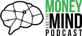 Money and the Mind Podcast.jpg