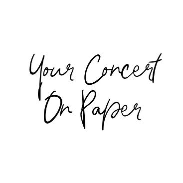 Your Concert On Paper