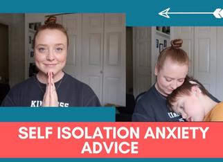 Self Isolation Anxiety Advice