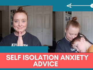 Self Isolation Anxiety Advice