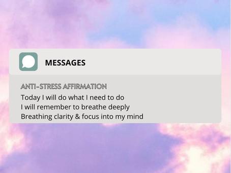 Monday Morning Anti-Stress Affirmation