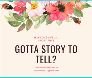 Do you have a self love testimony?