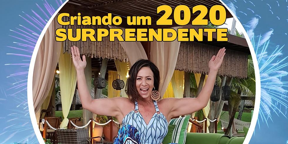 Criando um 2020 SURPREENDENTE!