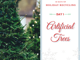 Day 1 - 12 Days of Holiday Recycling (2020)