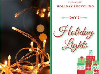 Day 2 - 12 Days of Holiday Recycling (2020)