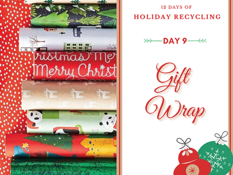 Day 9 - 12 Days of Holiday Recycling (2020)