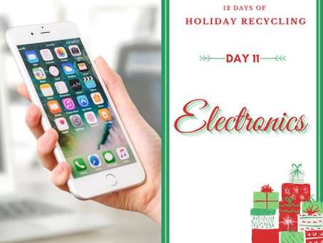 Day 11 - 12 Days of Holiday Recycling (2020)