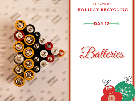 Day 12 - 12 Days of Holiday Recycling (2020)