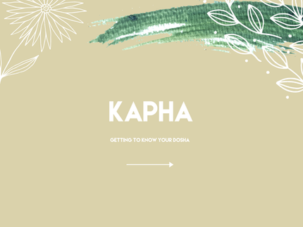 Kapha: Getting to Know Your Dosha