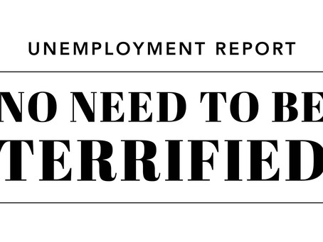 Unemployment Report: No Need to be Terrified! Madison & Company Properties