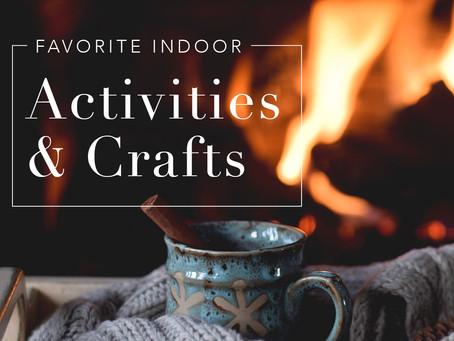 Fun Indoor Winter Activities & Crafts