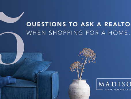 5 QUESTIONS TO ASK A REALTOR