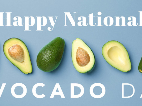 National Avocado Day - Madison & Company Properties