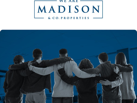 We Are Madison. We Are Here For You | Madison & Co.