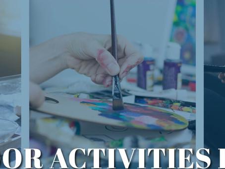 Fun Indoor Activities For April, Madison & Co. Properties.