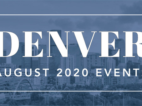 Denver One-Time August Events 2020 - Madison & Company Properties