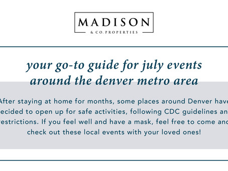 July Events and Happenings Around Denver - Madison & Company Properties