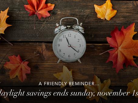 Daylight Savings Ends November 1st