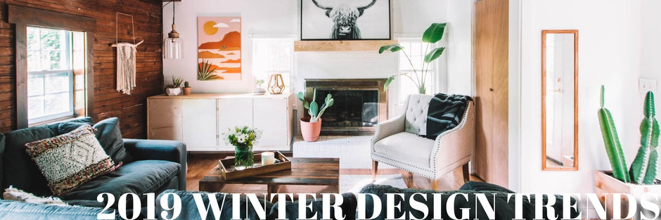 2019 Winter Design Trends - Madison & Company Properties