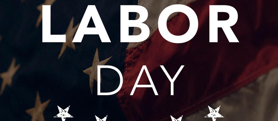Happy Labor Day - Madison & Company Properties