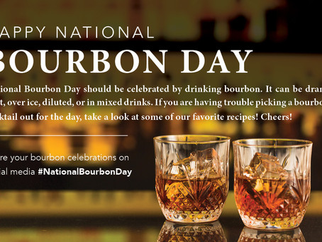 Happy National Bourbon Day: June 14th, 2020 | Madison & Co.