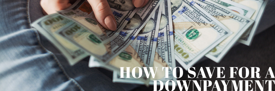 How to Save for a Downpayment - Madison & Company Properties