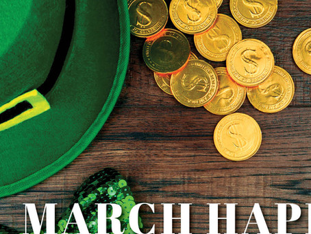 Get ready for a Sham-Rocking Good Time - March Happenings, Madison & Co. Properties.