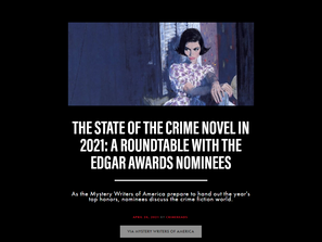The State of the Crime Novel in 2021: A Roundtable with the Edgar Awards Nominees