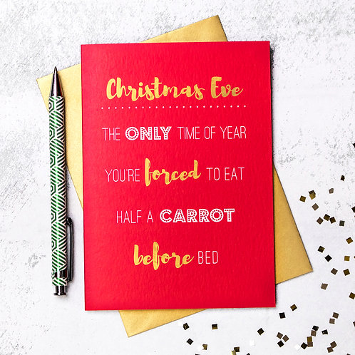 Funny Christmas Card; 'Forced To Eat A Carrot Before Bed'