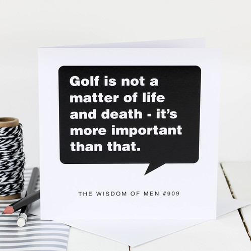 A Birthday Card For Golfing Lovers That Says Golf Is Not Matter Of Life And Death