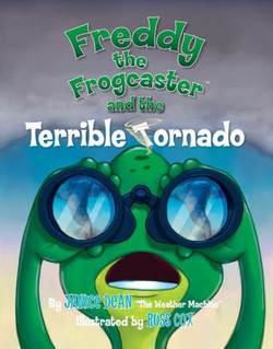 Freddy the Frogcaster and the Terrib