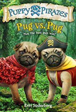 Puppy Pirates-Pug vs Pug