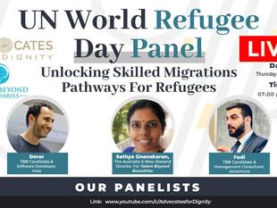 """UN World Refugee Day Panel: Unlocking Skilled Migration Pathways for Refugees"""