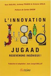 Innovation Jugaad, redevenons ingénieux