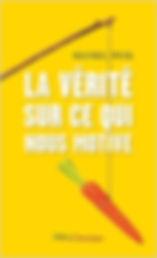 La_vérité_sur_ce_qui_nous_motive.jpg