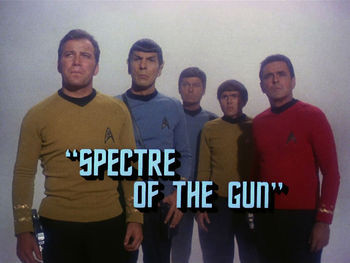 New Patron-Exclusive Podcast Episode: Star Trek: The Original Series - Spectre of the Gun