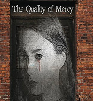 New Book: The Quality of Mercy