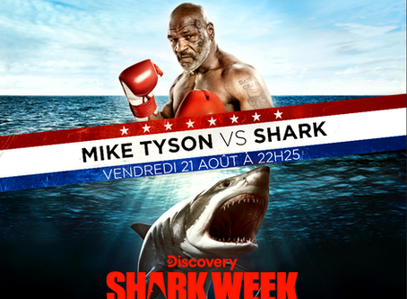 Tyson VS Shark sur Discovery France !