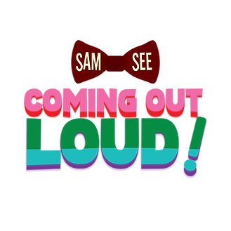 Coming Out Loud Sam See Singapore