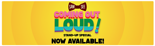 Coming Out Loud Comedy Show by Mr Sam See