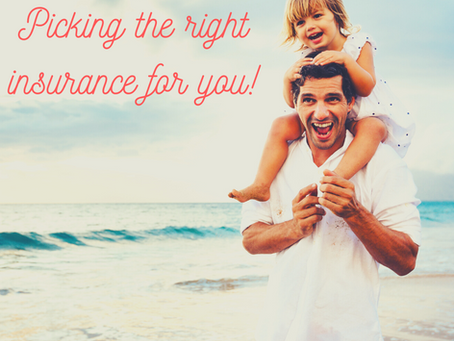 WHAT TYPE OF LIFE INSURANCE IS BEST FOR YOU?